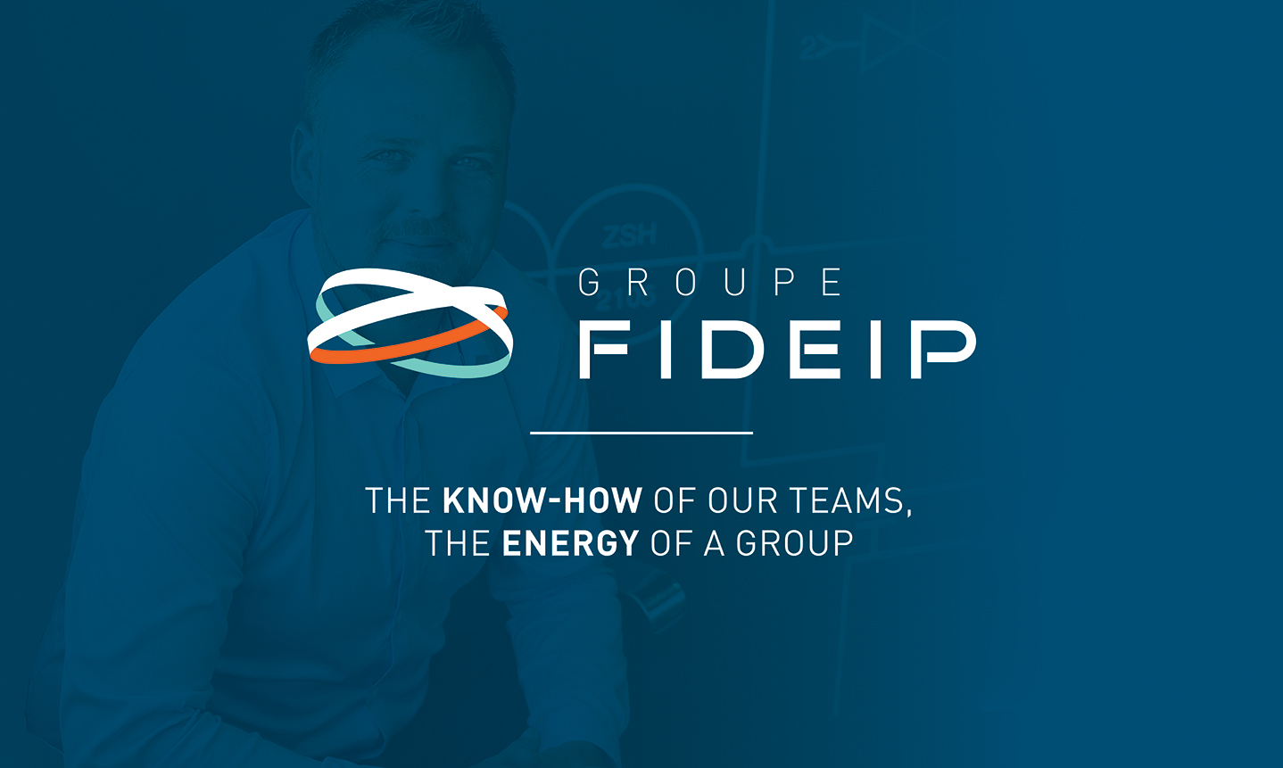 The know-how of our teams, the energy of a group